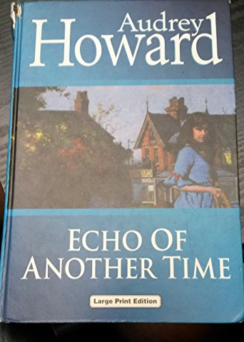 9780708990957: Echo of Another Time (Charnwood Library)