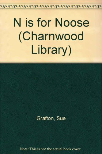 9780708991015: N is for Noose (Charnwood Library)