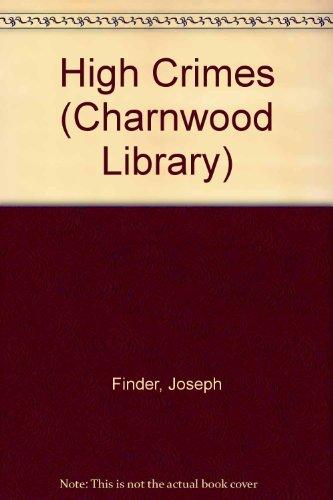 9780708991282: High Crimes (Charnwood Library)
