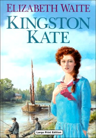 Kingston Kate (Charnwood Large Print Library Series): Elizabeth Waite