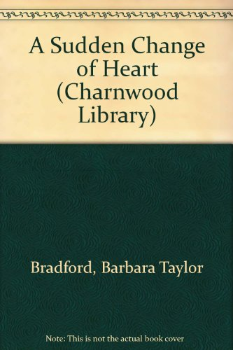 9780708991343: A Sudden Change of Heart (Charnwood Library)