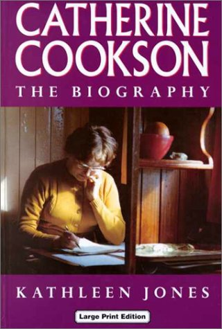 9780708991657: Catherine Cookson: The Biography (Charnwood Library)