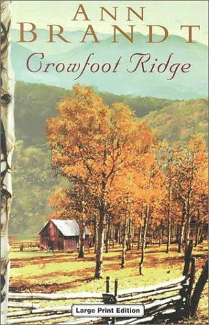 9780708991848: Crowfoot Ridge (Charnwood Large Print Library Series)