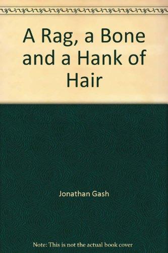 9780708992074: A Rag, a Bone and a Hank of Hair