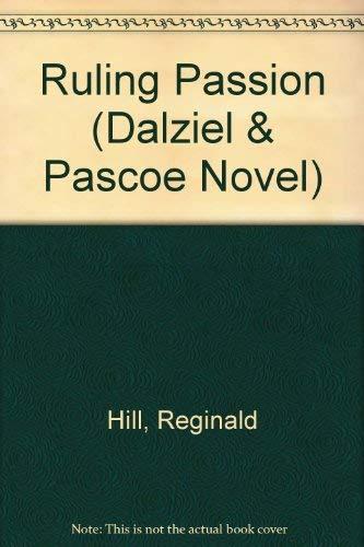 9780708992302: Ruling Passion (Dalziel & Pascoe Novel)