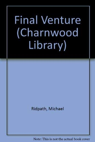 9780708992319: Final Venture (Charnwood Library)