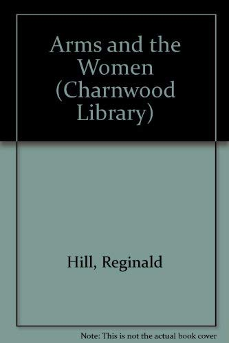 9780708992517: Arms and the Women (Charnwood Library)