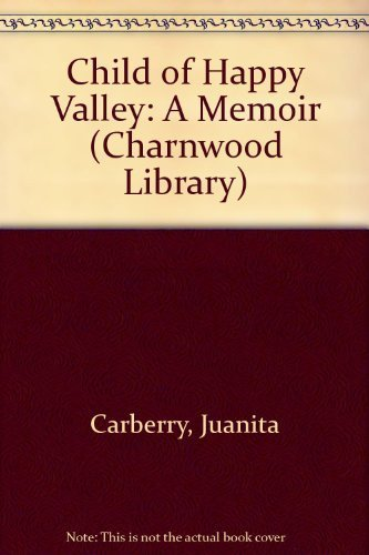 9780708992555: Child of Happy Valley: A Memoir (Charnwood Library)