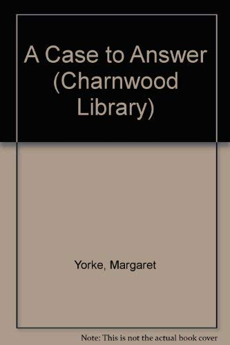 9780708992753: A Case to Answer (Charnwood Library)