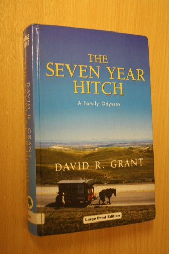 9780708992784: The Seven Year Hitch: A Family Odyssey (Charnwood Library)