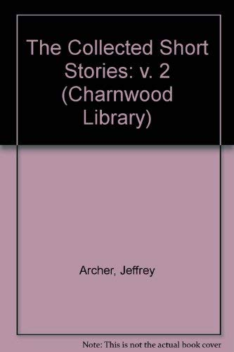 9780708992821: The Collected Short Stories: v. 2 (Charnwood Library)