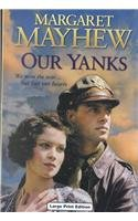 9780708992920: Our Yanks (CH) (Charnwood Library)