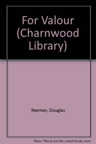 9780708993163: For Valour (CH) (Charnwood Library)