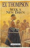 9780708993170: Seek A New Dawn (CH)