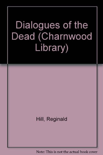 9780708993224: Dialogues of the Dead (Charnwood Library)
