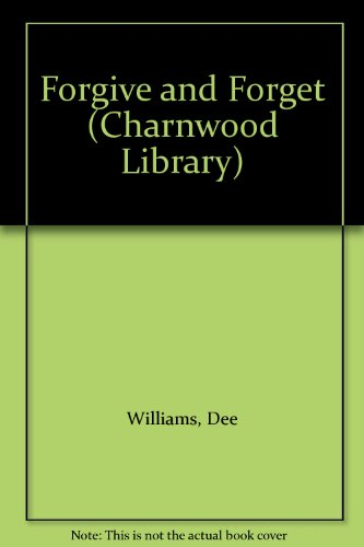 9780708993255: Forgive and Forget (Charnwood Library)