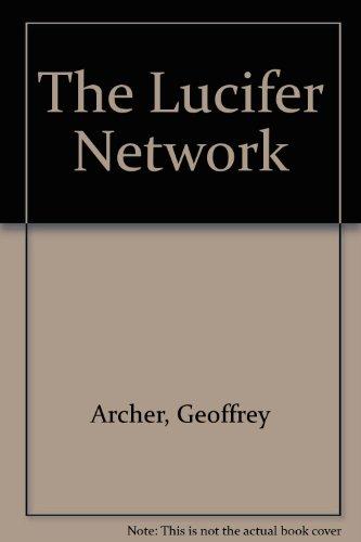 The Lucifer Network: Archer, Geoffrey