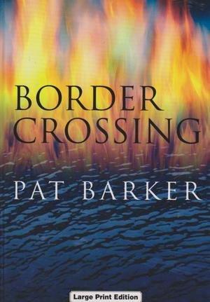 9780708993484: Border Crossing (Charnwood Library)