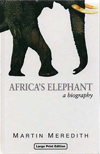 9780708993613: Africa's Elephant: A Biography (Charnwood Library)