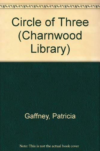 9780708993811: Circle of Three (Charnwood Library)