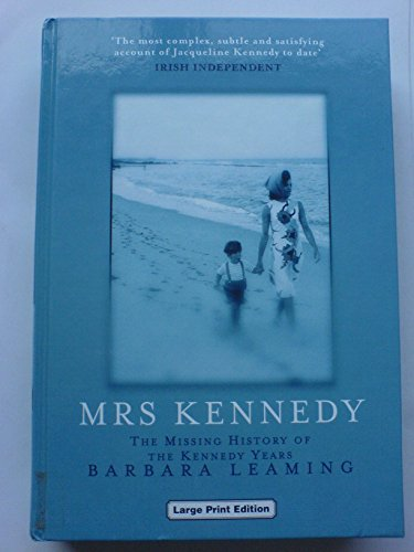 9780708993903: Mrs.Kennedy: The Missing History of the Kennedy Years (Charnwood Library)