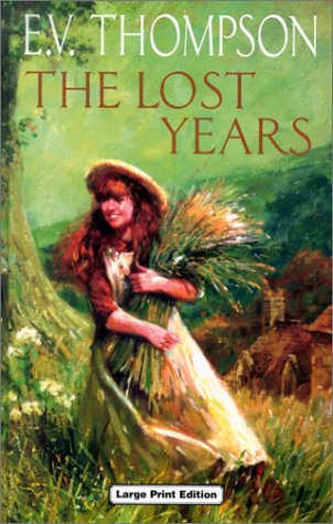 9780708993972: The Lost Years (CH) (Charnwood Library)