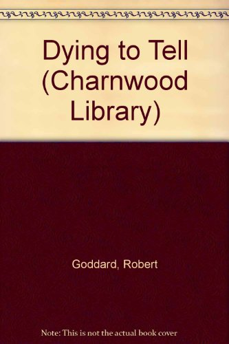 9780708994207: Dying to Tell (Charnwood Library)