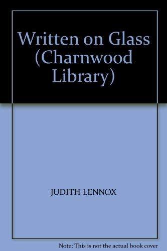 Written on Glass (Charnwood Library): JUDITH LENNOX