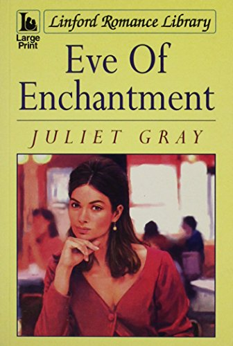 9780708994313: Eve Of Enchantment (LIN) (Linford Romance Library)