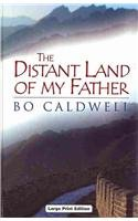 9780708994467: The Distant Land of My Father (Charnwood Library)