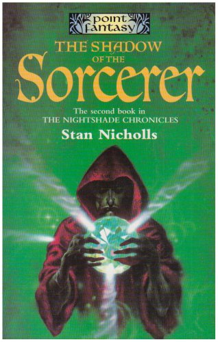 9780708995341: The Shadow of the Sorcerer (Nightshade Chronicles (Paperback))