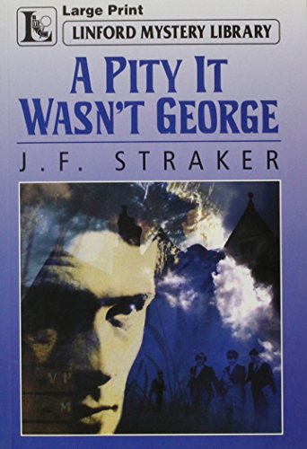 9780708998113: A Pity It Wasn't George (LIN) (Linford Mystery)