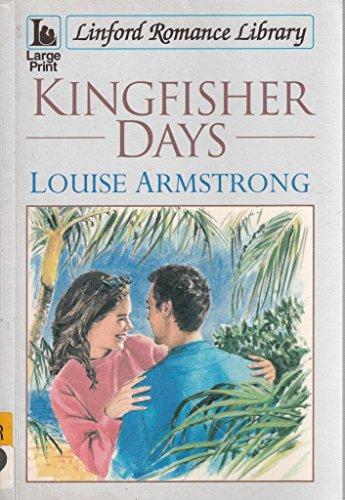 9780708998922: Kingfisher Days (LIN) (Linford Romance)