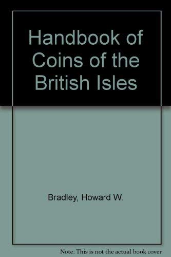 A Handbook of Coins of the British Isles