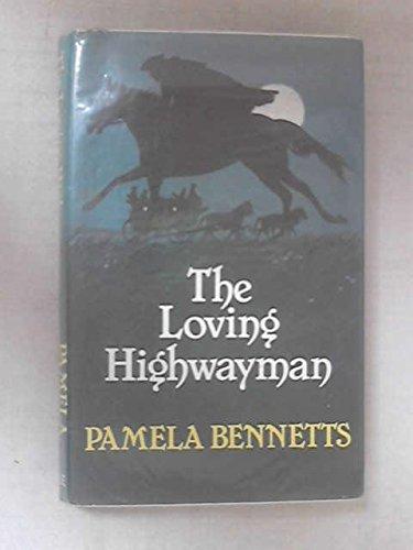 9780709007180: Loving Highwayman
