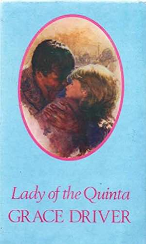 LADY OF THE QUINTA: Driver, Grace