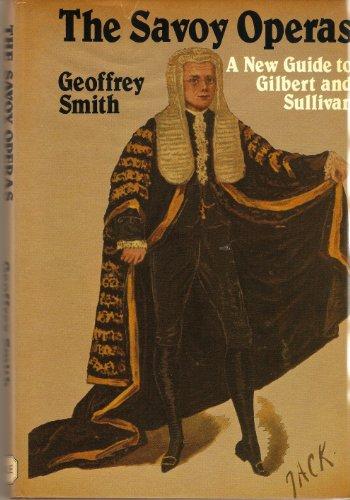 9780709010111: Savoy Operas: Companion Guide to Gilbert and Sullivan