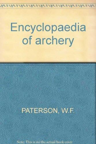 9780709010722: Encyclopaedia of Archery
