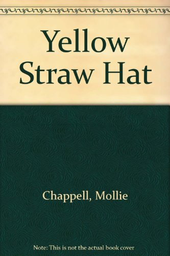 Yellow Straw Hat (0709011776) by Chappell, Mollie