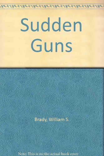 9780709012672: Sudden Guns