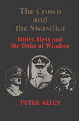 Crown and the Swastika: Allen, Peter