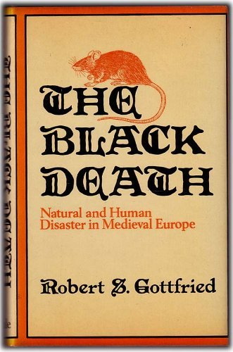 9780709012993: THE BLACK DEATH: NATURAL AND HUMAN DISASTER IN MEDIEVAL EUROPE