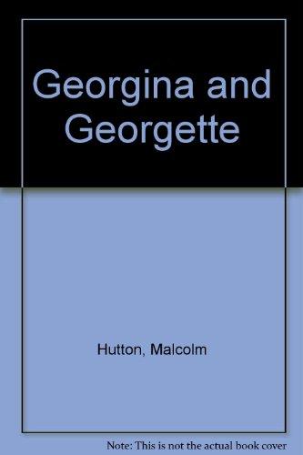 9780709013037: Georgina and Georgette