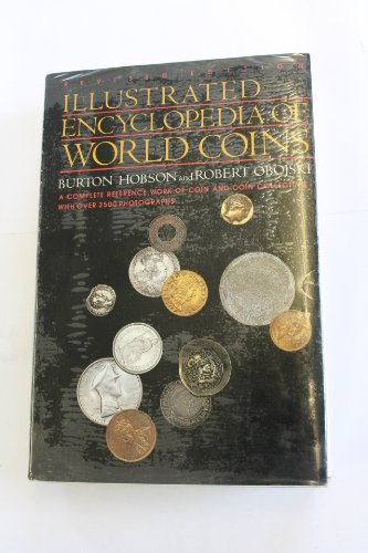 Illustrated Encyclopaedia of World Coins (0709014260) by Burton Hobson