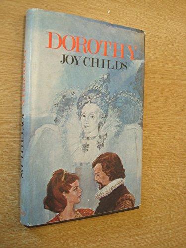 Dorothy: Joy Childs