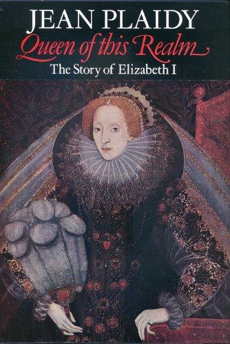 9780709017363: Story of Elizabeth I: Novel