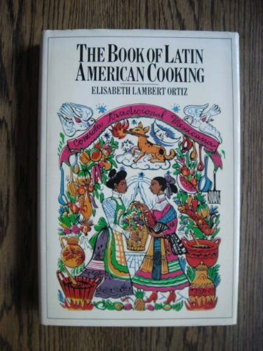 Latin American Cooking, The Book of