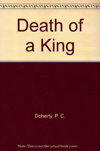 9780709022060: The Death of a King