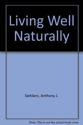 9780709022862: Living Well Naturally