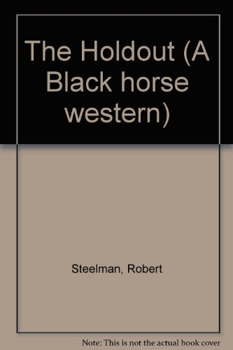 9780709023388: The Holdout (A Black horse western)